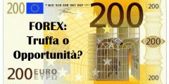 Forex: truffa o opportunità? Ecco alcuni consigli per investire informati